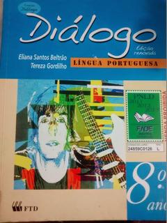 Diálogo - Língua Portuguesa - 8.o Ano