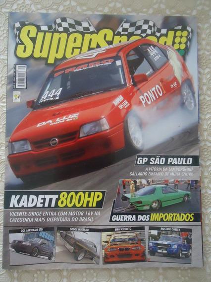 Super Speed #39 Ano 2008 Kadett 800hp, Gp São Paulo