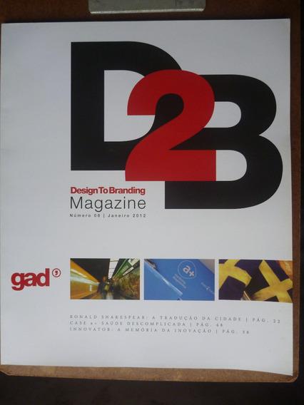 Revista Design To Branding 08 - Janeiro 2012