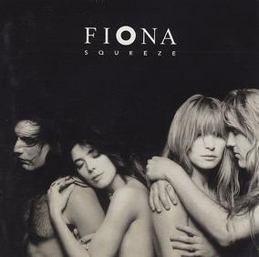 Cd Fiona - Squeeze