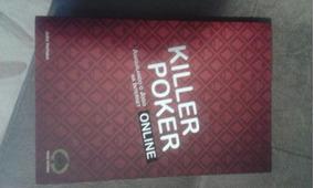 Killer Poker Online - Aniquilando O Jogo Na Internet