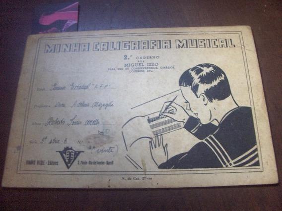 Caderno Escolar Antigo Minha Caligrafia Musical