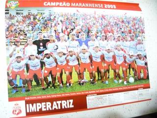 Mini Poster Imperatriz Campeão Maranhão 2005 Placar