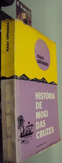 História De Mogi Das Cruzes - Isaac Grínberg - Ilustrado