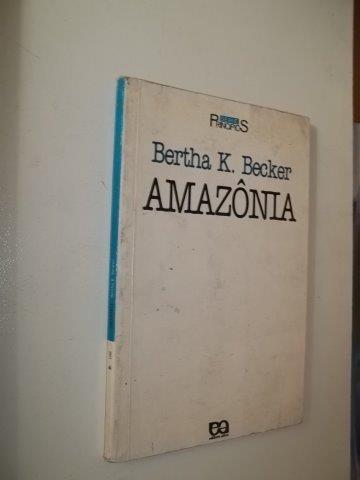 Amazônia - Bertha K. Becker - Livro Usado