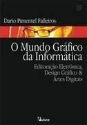 Livro O Mundo Gráfico Da Informática
