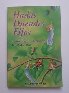 Hadas, Duendes, Elfos Y Más Gente Menuda, Michael Hali.