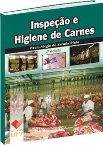 Inspeção E Higiene De Carnes 2ª Edição 2014