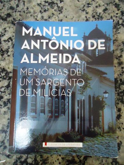 Memórias De Um Sargento De Milícias-manuel Antônio De Almeid