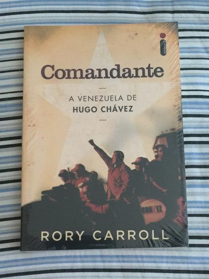 Livro Comandante A Venezuela De Hugo Chavez - Ed. Intriseca.