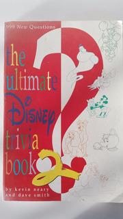 The Ultimate Disney Trivia Book 2- Ingles