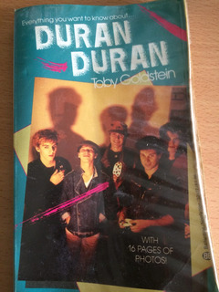 Everything You Want To Know Duran Duran Toby Goldstein Libro