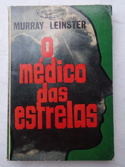 O Médico Das Estrelas - Murray Leinster - Argonauta 134