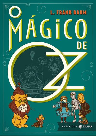 O Mágico De Oz. Livro De L. Frank Baum. Capa Dura. Ed. Zahar