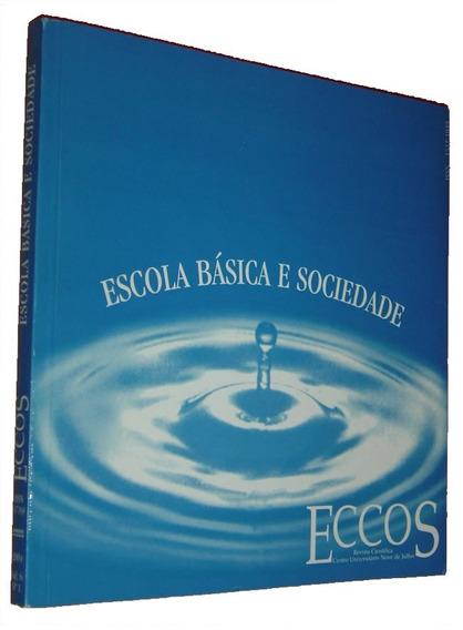 Escola Basica E Sociedade Eccos Revista Cientifica Livro /