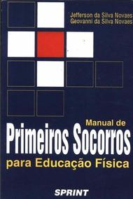 Manual De Primeiros Socorros Para Educação Física