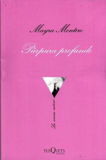 Purpura Profundo - Mayra Montero