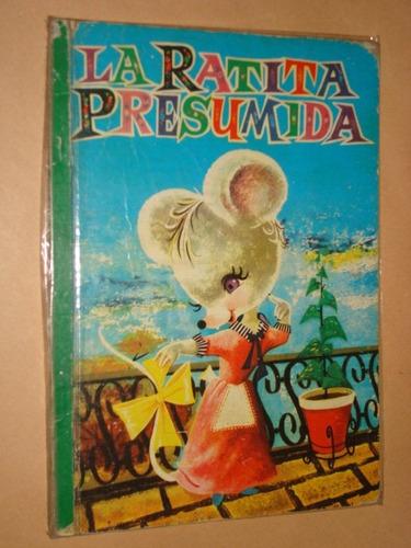 Coleccion Para La Infancia La Ratita Presumida