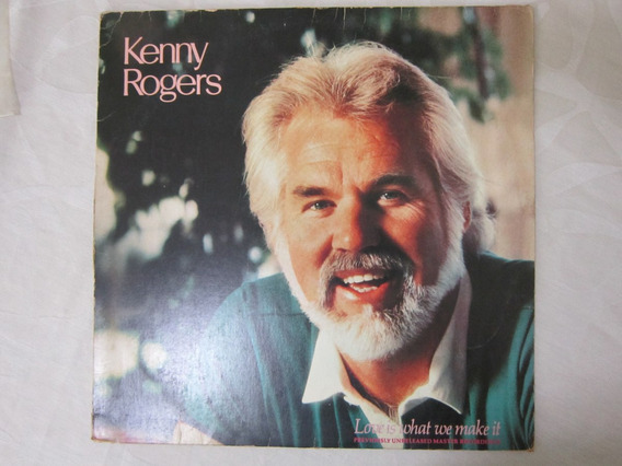 Vinil/lp Kenny Rogers Love Is What We Wake It
