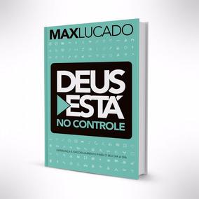 Livro Deus Esta No Controle - Max Lucado
