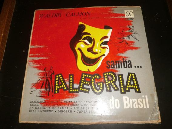 Lp Waldir Calmon - Samba Alegria Do Brasil, Disco Vinil