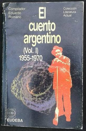 El Cuento Argentino Vol I 1955 1970 Eduardo Romano