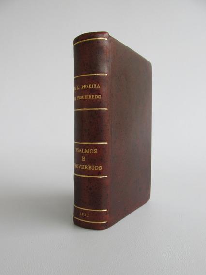 Salmos,proverbios Etc. Biblia Antiga De 1823