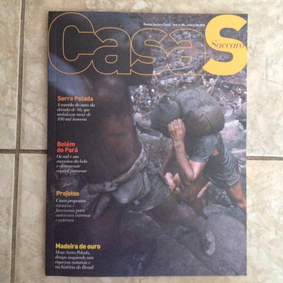 Revista Saccaro Casas Ano 3 N4 3/2015 Serra Pelada Pará C2