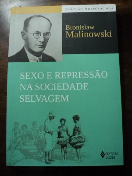 Livro Sexo E Repressão Na Sociedade Selvagem - Bronislaw