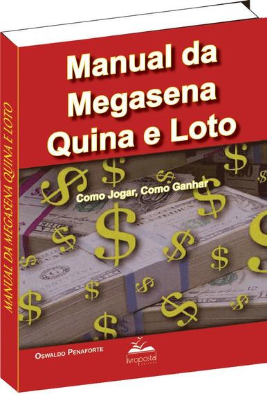 Livro Da Megasena, Quina E Loto, Como Jogar, Como Ganhar!