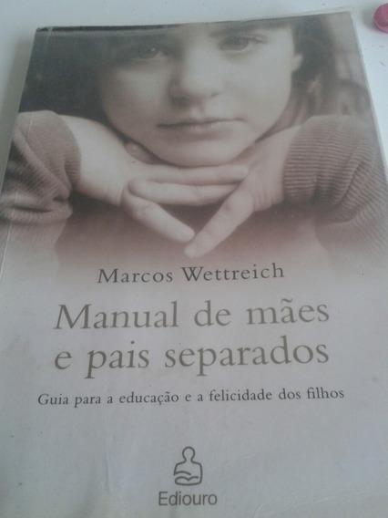 Mães E Pais Separados , Manual