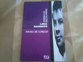 Livro : Cronicas Escolhidas - Lima Barreto - Folha S. Paulo
