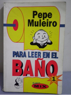 Libro Para Leer En El Baño Super Mix 1 Pepe Muleiro Oferta