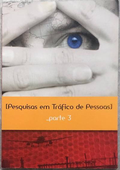 Livro Pesquisa Em Tráfico De Pessoas - Parte 3.