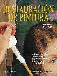 Imagen 1 de 1 de Libro: Restauración De Pintura - Editorial Parramon España