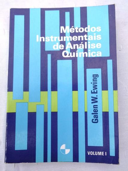 Métodos Instrumentais De Análise Química Vol. 1 - Ewing 1998