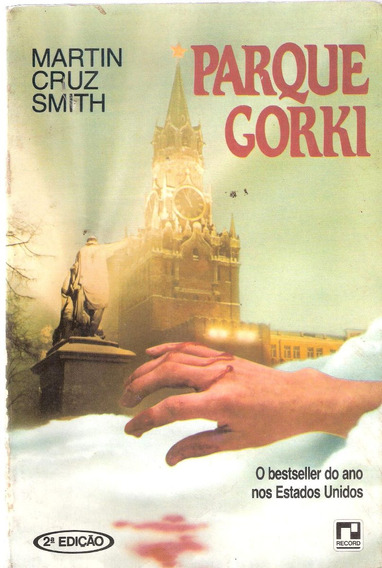 Parque Gorki - Martin Cruz Smith