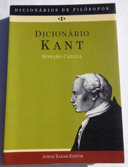 Dicionário Kant - Howard Caygill - Jorge Zahar Editor - 2000