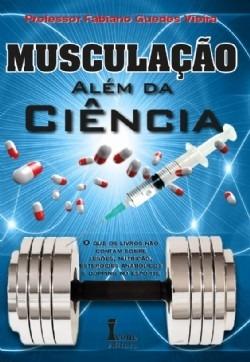 Livro Musculação - Musculação Além Da Ciência