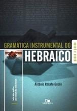 Gramática Instrumental Do Hebraico - Passo A Passo