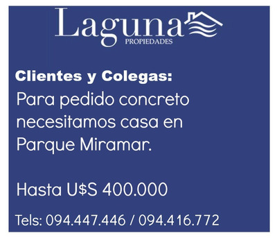 Se Busca Casa En Parque Miramar.