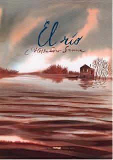 El Río, Alessandro Sanna, Ed. Zorro Rojo