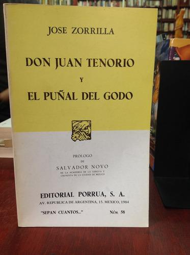 Don Juan Tenorio Y El Puñal Del Godo Por José Zorrilla
