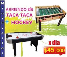 Pack Taca Taca + Mesa Hockey. Arriendo X Día.