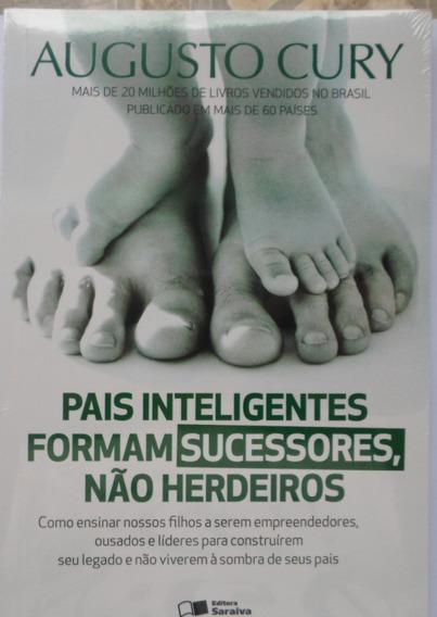Livro Pais Inteligentes Formam Sucessores - Augusto Cury