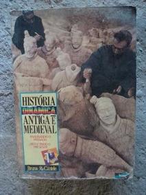 Livro - Historia Dinamica Antiga E Medieval - Bruna R. Cante