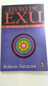 Livro De Exú - O Mistério Revelado - Autor Rubens Saraceni