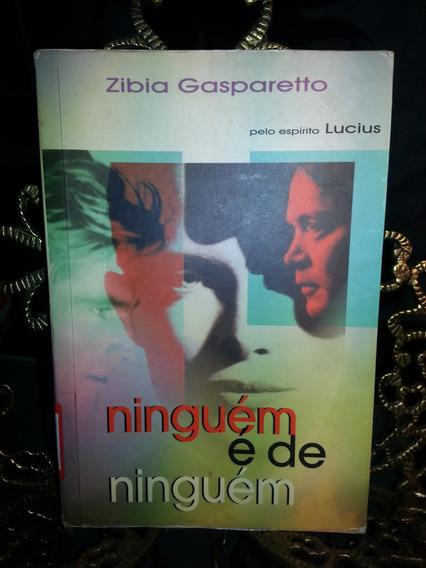 Livro Ninguém E De Ninguém - Zibia Gasparetto 29ª Ediçao