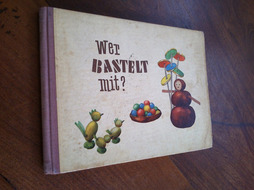 Imagen 1 de 3 de Wer Bastelt Mit? - Emmi Schneider (infantil En Alemán)