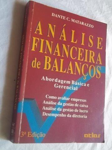 * Livro - Análise Financeira De Balanços Dante C Matarazzo